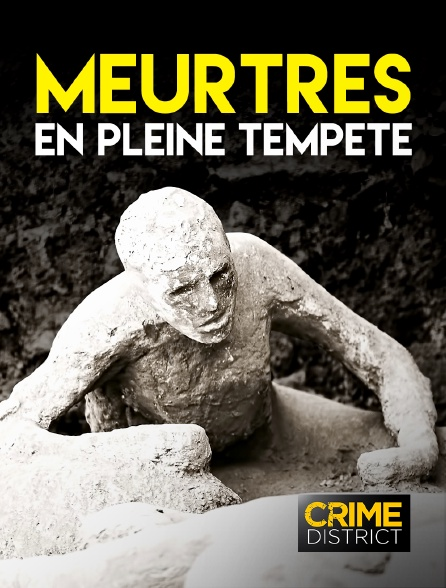 Crime District - Meurtres en pleine tempête