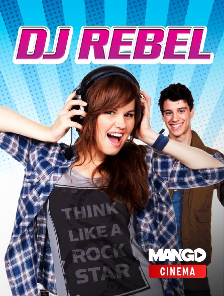 MANGO Cinéma - DJ Rebel