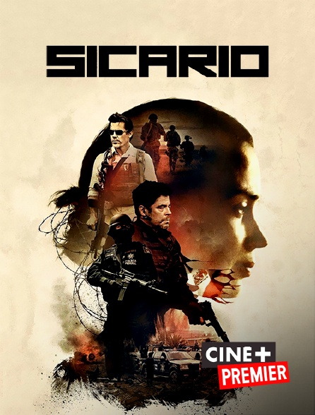 Ciné+ Premier - Sicario
