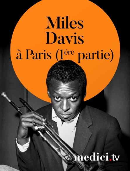 Medici - Miles Davis en concert à Paris (1ère partie)