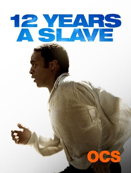 OCS - 12 years a slave