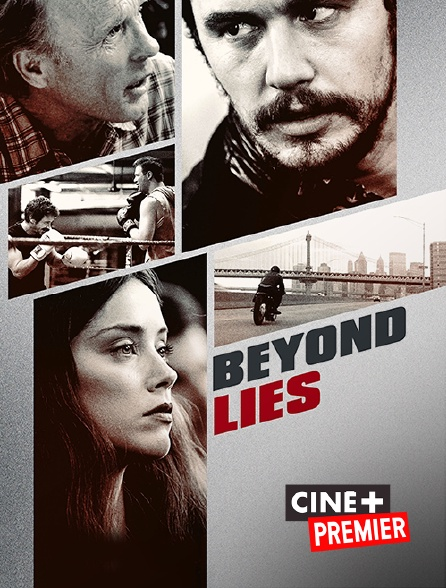 Ciné+ Premier - Beyond Lies