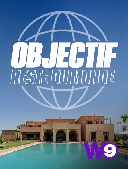 W9 - Objectif : Reste du monde