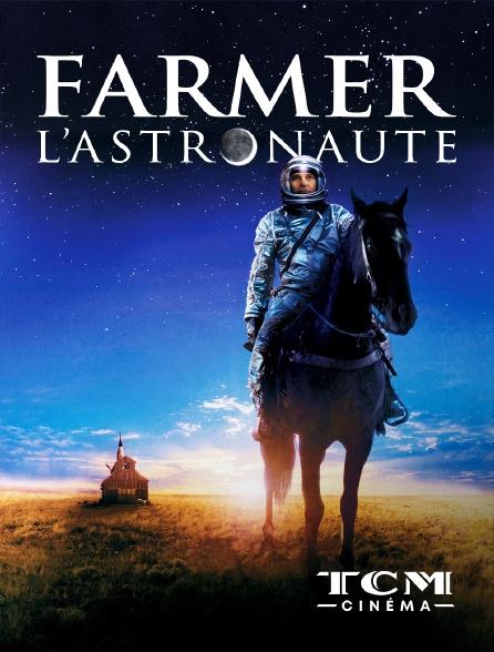 TCM Cinéma - Farmer l'astronaute
