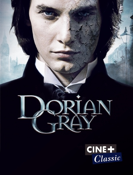Ciné+ Classic - Dorian Gray