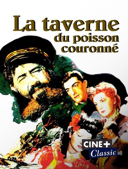 Ciné+ Classic - La taverne du poisson couronné