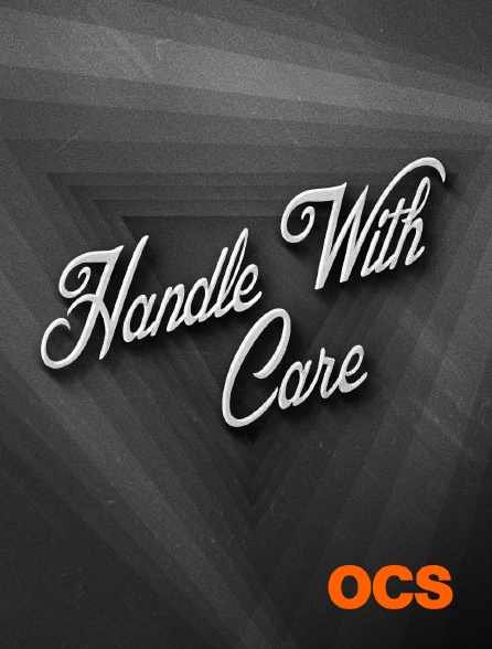 OCS - Handle With Care