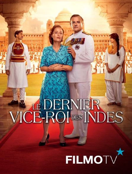FilmoTV - Le dernier vice-roi des Indes