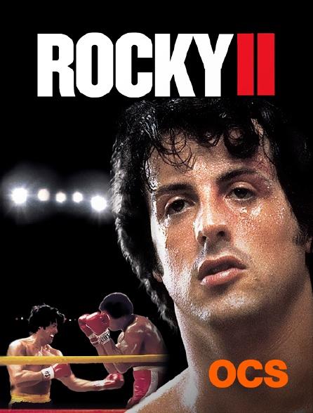 OCS - Rocky II, la revanche