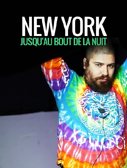New York : jusqu'au bout de la nuit