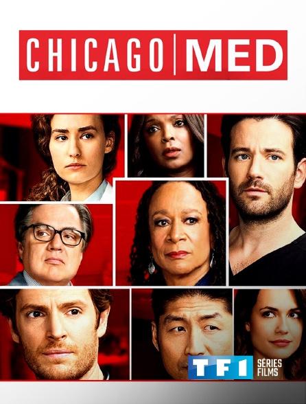 TF1 Séries Films - Chicago Med
