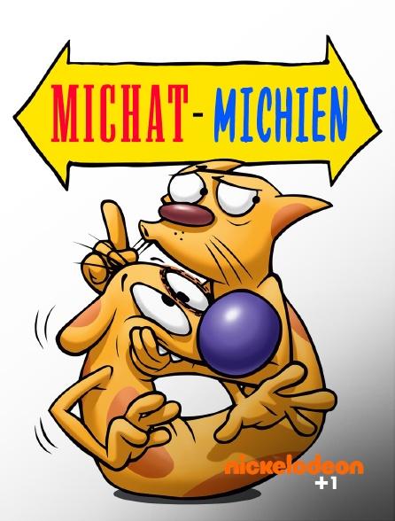 Nickelodéon +1 - Michat-Michien