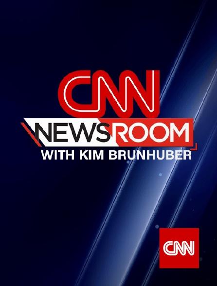 CNN - CNN Newsroom with Kim Brunhuber