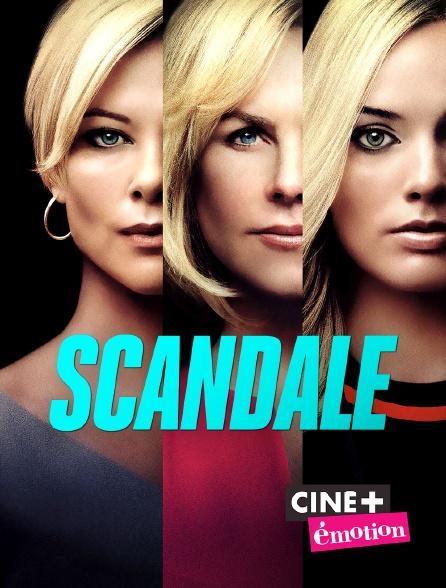 Ciné+ Emotion - Scandale