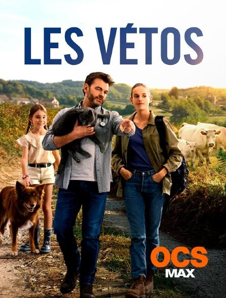 OCS Max - Les vétos