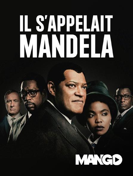 Mango - Il s'appelait Mandela