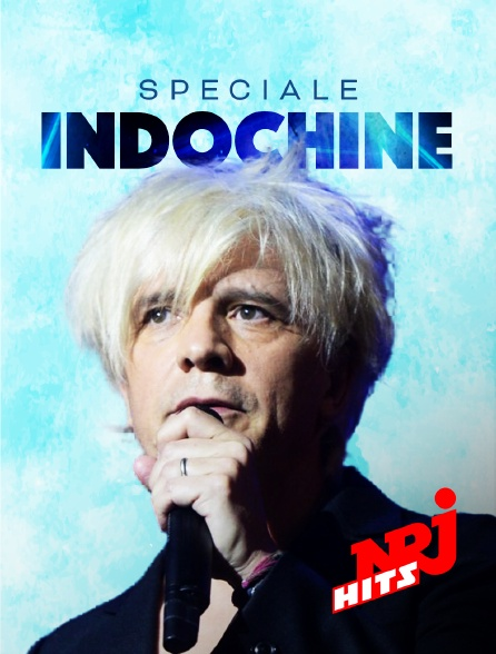 NRJ Hits - Spéciale Indochine