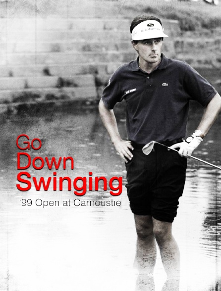 Go down swinging: '99 Open at Carnoustie
