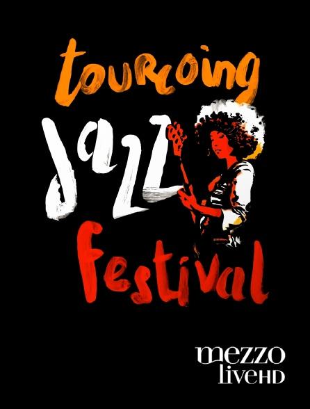 Mezzo Live HD - Tourcoing Jazz festival 2019
