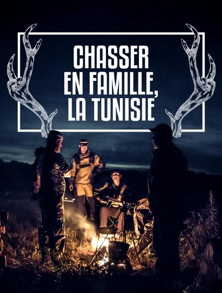 Chasser en famille, la Tunisie