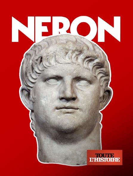 Toute l'histoire - Néron