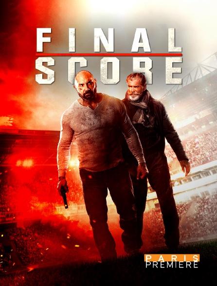Paris Première - Final score