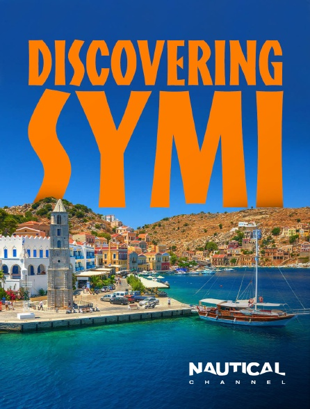Nautical Channel - Discovering Symi