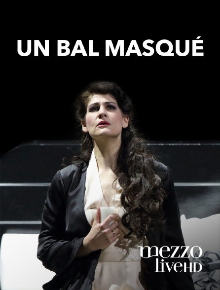 Mezzo Live HD - Un bal masqué