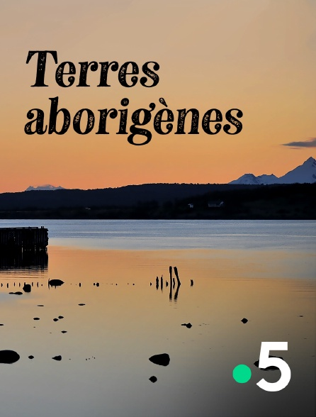 France 5 - Terres aborigènes