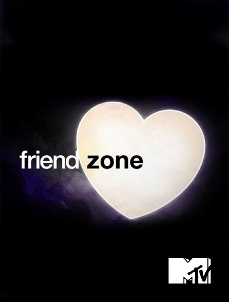 MTV - Friendzone en replay