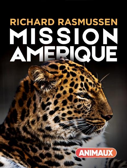 Animaux - Richard Rasmussen : mission Amérique