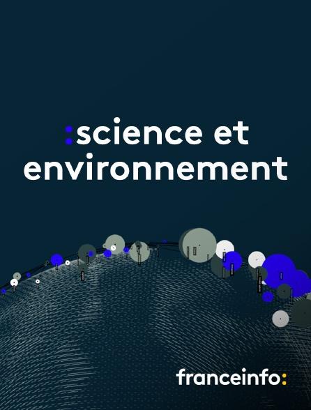 franceinfo: - Science et environnement