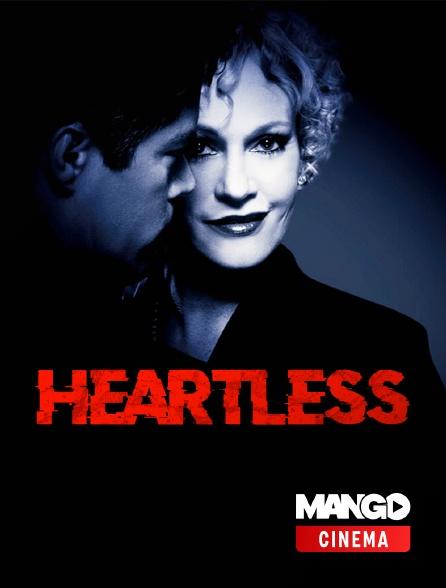 MANGO Cinéma - Heartless