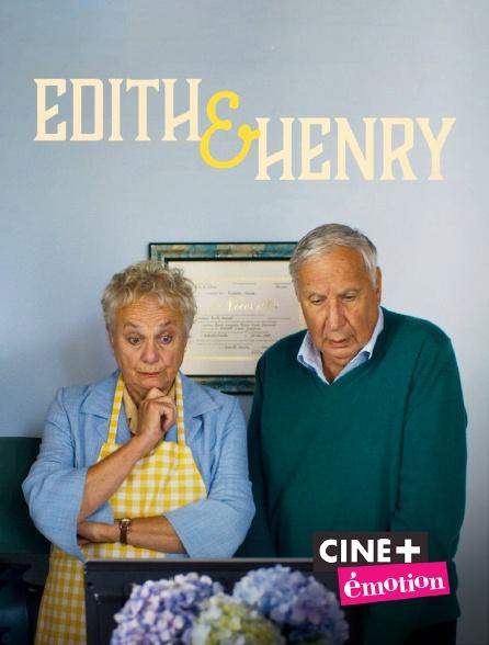 Ciné+ Emotion - Édith et Henry