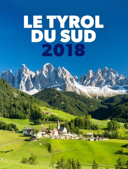 Le Tyrol du Sud 2018