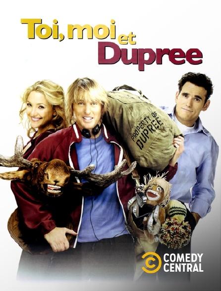 Comedy Central - Toi et moi... et Dupree