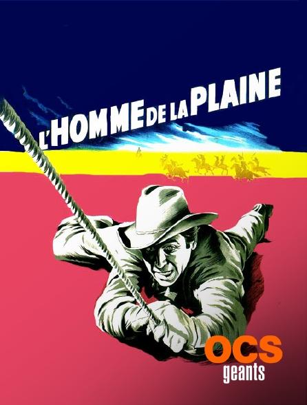 OCS Géants - L'homme de la plaine