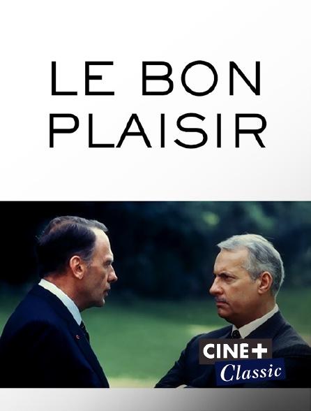 Ciné+ Classic - Le bon plaisir