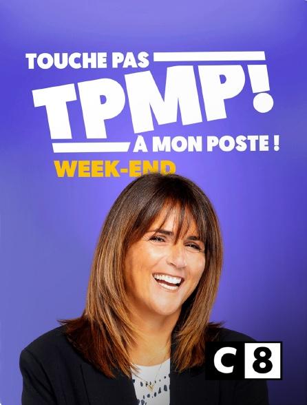 C8 - TPMP week-end