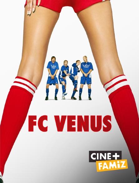 Ciné+ Famiz - FC Venus