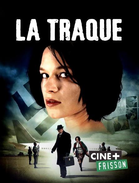 Ciné+ Frisson - La traque