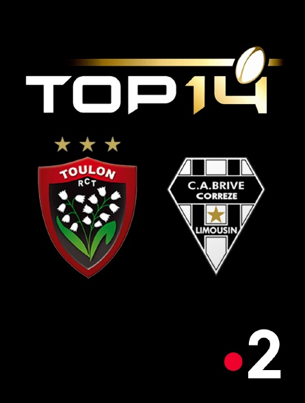 France 2 - Rugby - Top 14 : Toulon / Brive