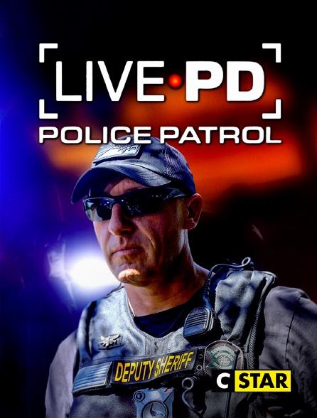 CSTAR - Live PD : Police Patrol