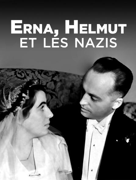 Erna, Helmut et les nazis : chronique d'une famille allemande