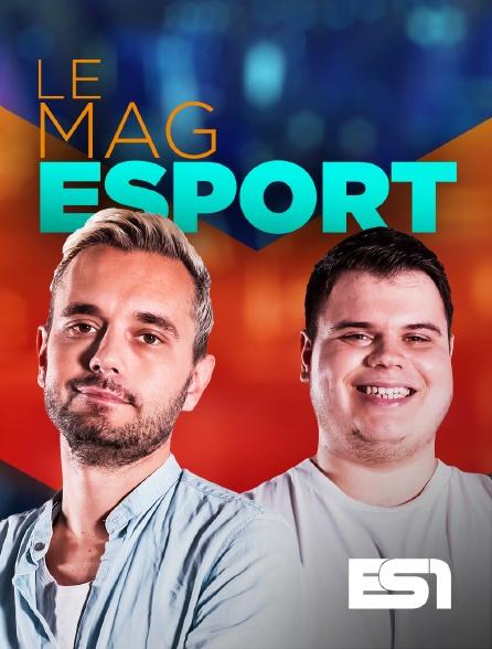 ES1 - LE MAG ESPORT