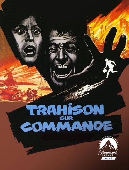 Paramount Channel Décalé - Trahison sur commande