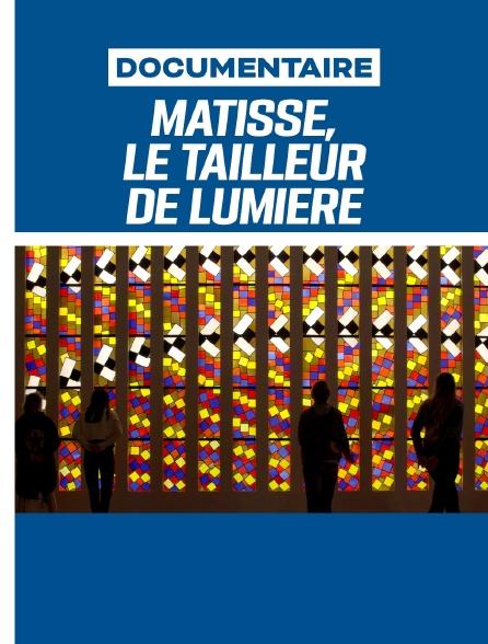 Matisse, le tailleur de lumière