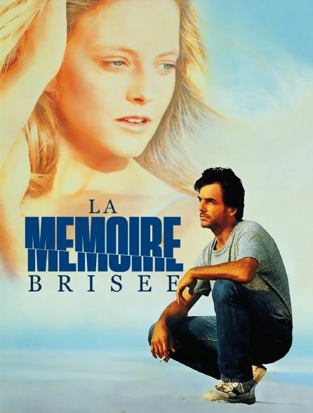 La mémoire brisée