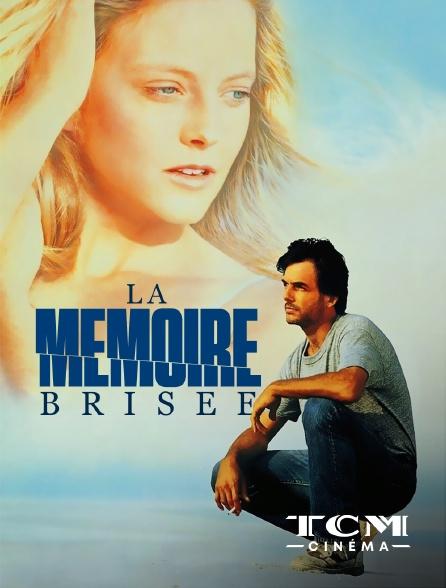 TCM Cinéma - La mémoire brisée