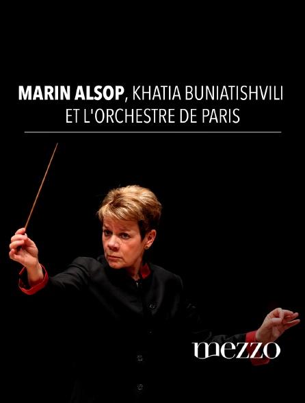 Mezzo - Marin Alsop, Khatia Buniatishvili et l'Orchestre de Paris